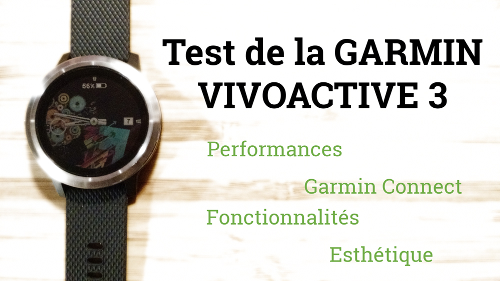 Test Vivoactive 3 montre